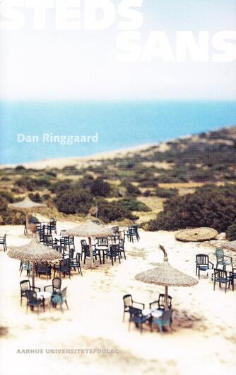 Dan Ringgaard (f. 1963): Stedssans