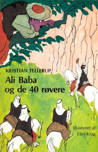Kristian Tellerup: Ali Baba og de 40 røvere