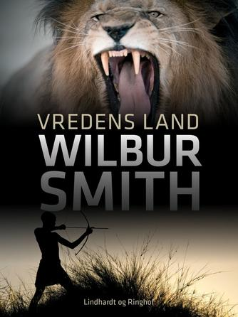Wilbur A. Smith: Vredens land