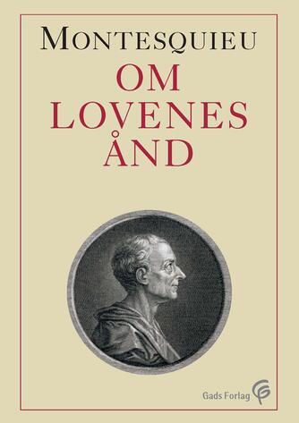 Charles de Montesquieu: Om lovenes ånd