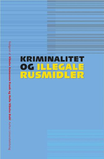 : Kriminalitet og illegale rusmidler