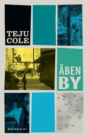 Teju Cole: Åben By