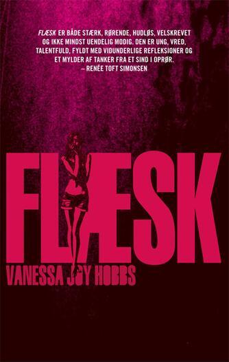 Vanessa Joy Hobbs (f. 1993): Flæsk