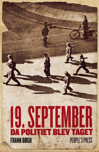 Frank Bøgh: 19. september : da politiet blev taget