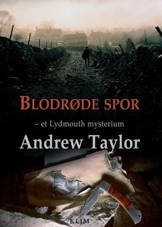 Andrew Taylor (f. 1951): Blodrøde spor