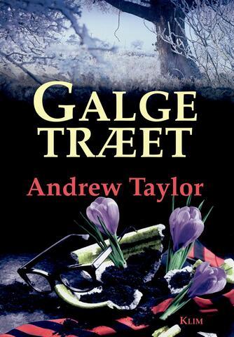 Andrew Taylor (f. 1951): Galgetræet