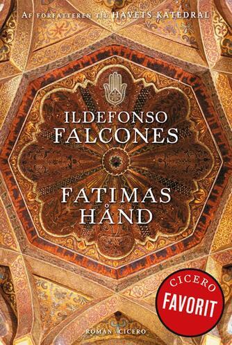 Ildefonso Falcones: Fatimas hånd