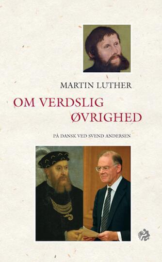 Martin Luther: Om verdslig øvrighed