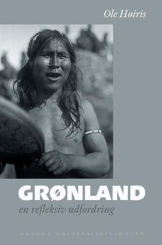 : Grønland - en refleksiv udfordring