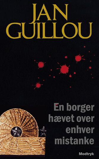 Jan Guillou: En borger hævet over enhver mistanke