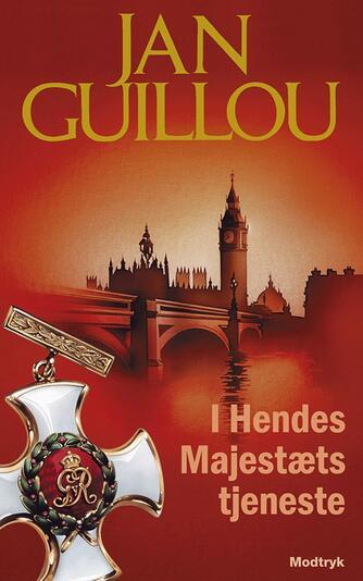 Jan Guillou: I Hendes Majestæts tjeneste