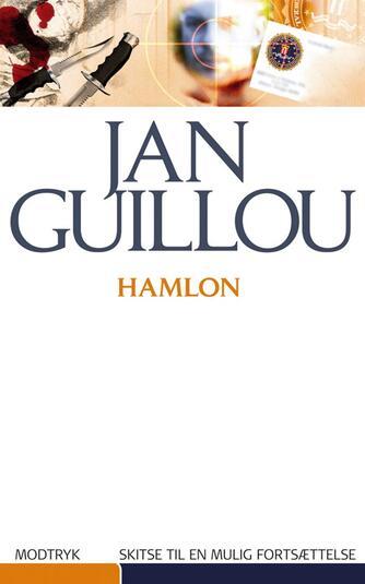 Jan Guillou: Hamlon : en skitse til en mulig fortsættelse