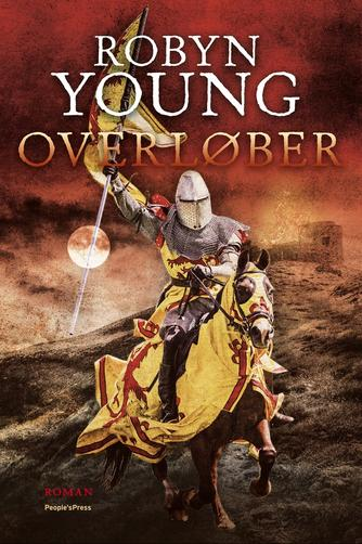 Robyn Young: Overløber : roman