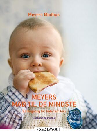 Jonas Winge Leisner: Meyers mad til de mindste : en kogebog for hele familien