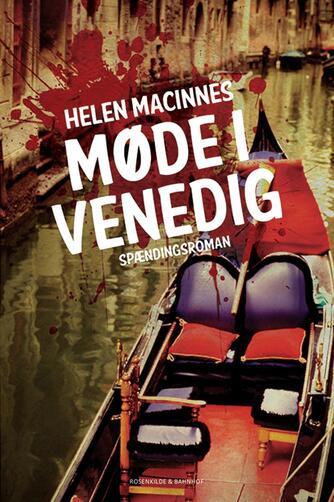 Helen MacInnes: Møde i Venedig : klassisk kriminalroman