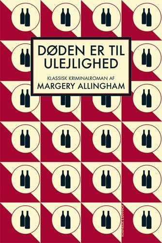 Margery Allingham: Døden er til ulejlighed : klassisk kriminalroman