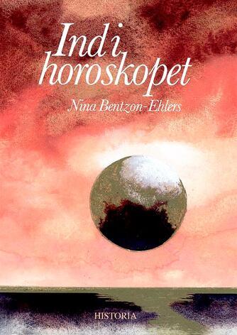 Nina Bentzon-Ehlers: Ind i horoskopet
