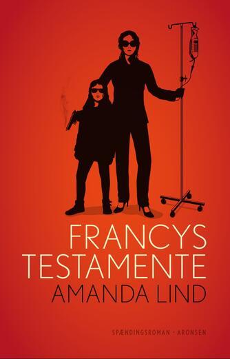 Amanda Lind: Francys testamente