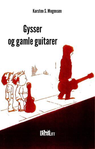 Karsten S. Mogensen (f. 1954): Gysser og gamle guitarer