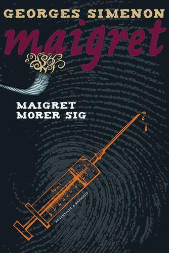 Georges Simenon: Maigret morer sig