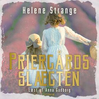 Helene Strange: Priergårdsslægten