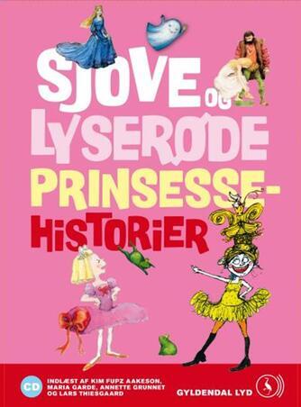 : Sjove og lyserøde prinsessehistorier
