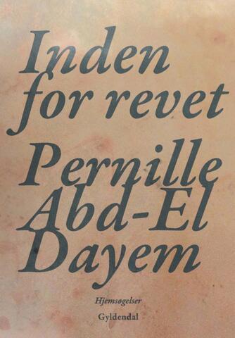 Pernille Abd-el Dayem: Inden for revet : hjemsøgelser