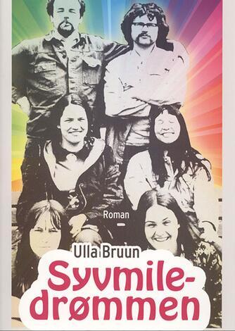 Ulla Bruun: Syvmiledrømmen : roman