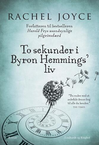 Rachel Joyce: To sekunder i Byron Hemmings' liv