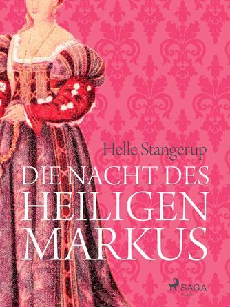 Helle Stangerup: Die Nacht des heiligen Markus