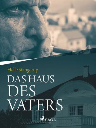 Helle Stangerup: Das Haus des Vaters
