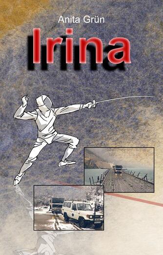 Anita Grün: Irina