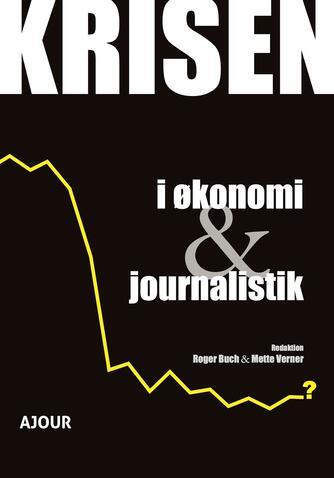 : Krisen i økonomi & journalistik