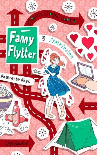 Kirsten Sonne Harild: Fanny flytter - skolefesten