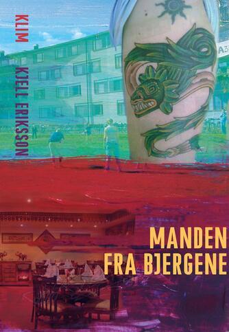 Kjell Eriksson: Manden fra bjergene : kriminalroman