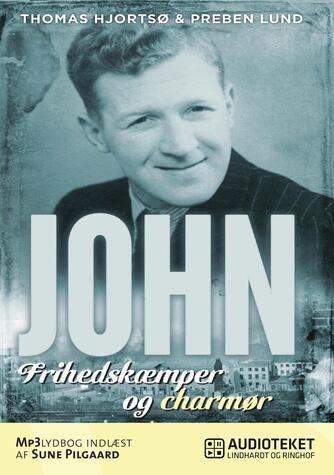 : John - frihedskæmper og charmør