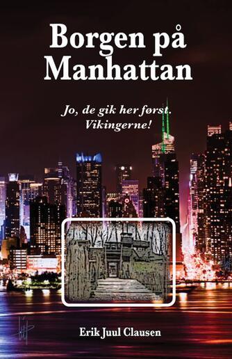Erik Juul Clausen: Borgen på Manhattan