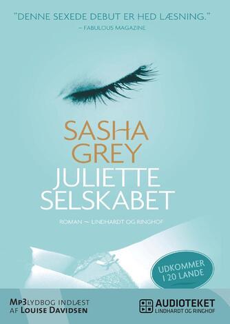 Sasha Grey: Juliette-selskabet : roman