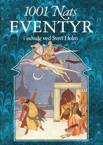 : 1001 nats eventyr (Ved Sven Holm)