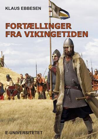 Klaus Ebbesen: Fortællinger fra vikingetiden