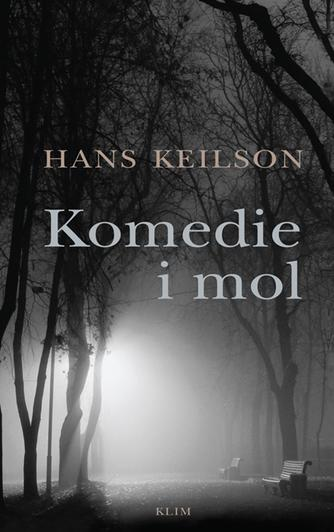 Hans Keilson: Komedie i mol