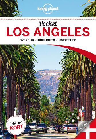 Adam Skolnick: Pocket Los Angeles : overblik, highlights, insidertips