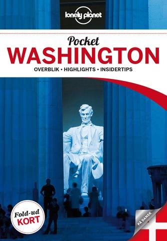 Karla Zimmerman: Pocket Washington : overblik, highlights, insidertips