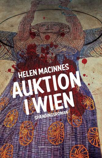 Helen MacInnes: Auktion i Wien : spændingsroman
