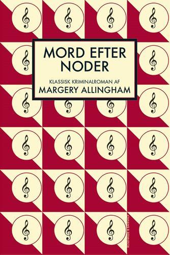 Margery Allingham: Mord efter noder : klassisk kriminalroman