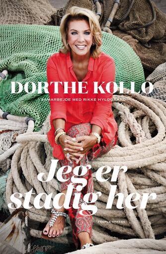 Dorthe Kollo, Rikke Hyldgaard: Jeg er stadig her