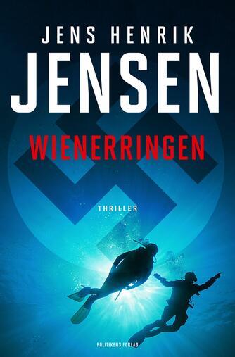 Jens Henrik Jensen (f. 1963): Wienerringen : thriller