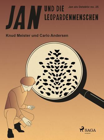 Knud Meister: Jan und die Leopardenmenschen