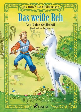 Peter Gotthardt: Das weiße Reh