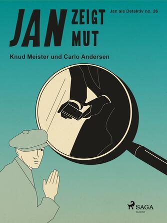 Knud Meister: Jan zeigt Mut